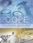 Clarity, Organization, Precision, Economy: A Technical Writing Guide for Engineers by David J. Adams and University of New Haven