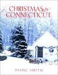 Christmas in Connecticut by Diane Smith