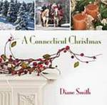 A Connecticut Christmas by Diane Smith