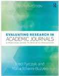 Evaluating Research in Academic Journals: A Practical Guide to Realistic Evaluation by Fred Pyrczak and Maria Tcherni-Buzzeo