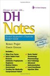 DH Notes: Dental Hygienist's Chairside Pocket Guide by Renee Garcia Prajer and Gwen Grosso