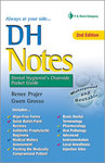 DH Notes: Dental Hygienist's Chairside Pocket Guide, 2nd edition