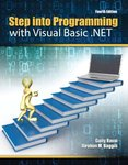 Step into programming with visual basic .NET. 4th edition by Guity Ravai and Ibrahim Baggili