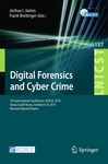 Digital Forensics and Cyber Crime: 7th International Conference, ICDF2C 2015, Seoul, South Korea, October 6-8, 2015 by Joshua I. James and Frank Breitinger