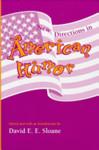 New Directions in American Humor by David E.E. Sloane