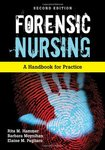 Forensic Nursing: A Handbook for Practice by Rita M. Hammer, Barbara Moynihan, and Elaine M. Pagliaro