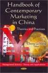 Handbook of Contemporary Marketing in China: Theories and Practice