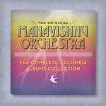 The Complete Columbia Albums Collection by Mahavishnu Orchestra, Bob Belden, Tunc Erim, Murray Krugman, and John McLaughlin