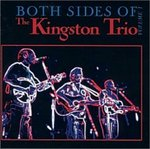 Both sides of the Kingston Trio: Volume I by The Kingston Trio, Murray Krugman, and George Grove