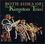 Both Sides of the Kingston Trio: Volume II by The Kingston Trio, Murray Krugman, and George Grove